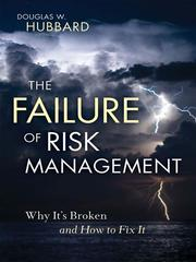 Cover of: The failure of risk management | Douglas W. Hubbard