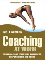 Cover of: Coaching at Work | Matt Somers