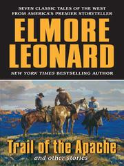 Cover of: Trail of the Apache and Other Stories | Elmore Leonard