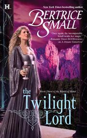 Cover of: The Twilight Lord | Bertrice Small