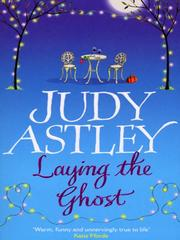 Cover of: Laying The Ghost | Judy Astley