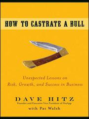 Cover of: How to castrate a bull | Dave Hitz