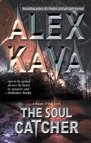 Cover of: The Soul Catcher | Alex Kava