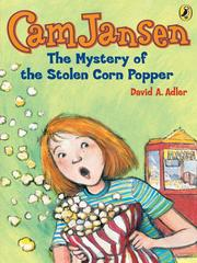 Cover of: The Mystery of the Stolen Corn Popper by David A. Adler