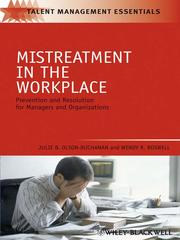 Cover of: Mistreatment in the workplace by Julie Olson-Buchanan