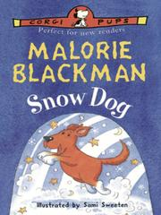 Cover of: Snow Dog | Malorie Blackman