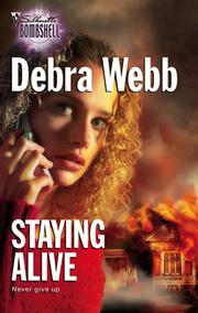 Cover of: Staying Alive | Debra Webb