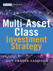 Cover of: Multi Asset Class Investment Strategy | Guy Fraser-Sampson
