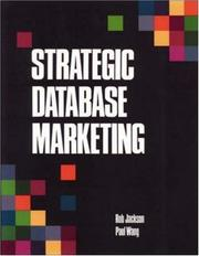 Cover of: Strategic database marketing | Rob Jackson