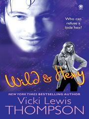 Cover of: Wild & Hexy | Vicki Lewis Thompson