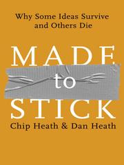 Cover of: Made to Stick | Chip Heath