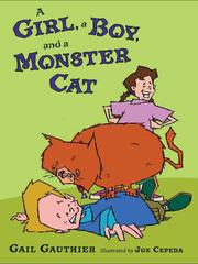 Cover of: A Girl, a Boy, and a Monster Cat | Gail Gauthier