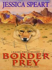 Cover of: Border Prey | Jessica Speart