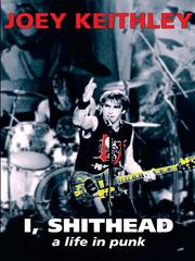 Cover of: I, Shithead | Joe Keithley