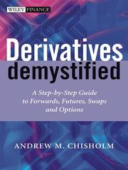 Cover of: Derivatives Demystified | Andrew M. Chisholm