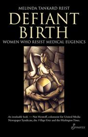 Cover of: Defiant Birth | Melinda Tankard Reist