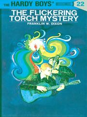 Cover of: The Flickering Torch Mystery | Franklin W. Dixon