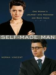Cover of: Self-Made Man | Norah Vincent