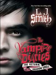 Cover of: Shadow souls | L. J. Smith