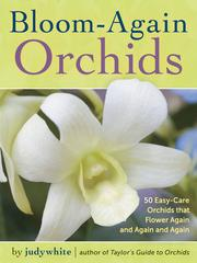Cover of: Bloom-Again Orchids | White, Judy.