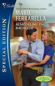 Cover of: Remodeling the Bachelor | Marie Ferrarella