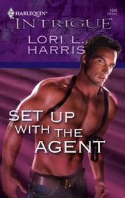 Cover of: Set Up with the Agent | Lori L. Harris