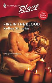 Cover of: Fire in the Blood | Kelley St. John