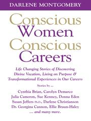 Cover of: Conscious Women Conscious Careers | Darlene Montgomery