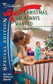 Cover of: The Christmas she always wanted | Stella Bagwell