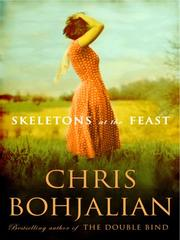Cover of: Skeletons at the Feast | Christopher A. Bohjalian