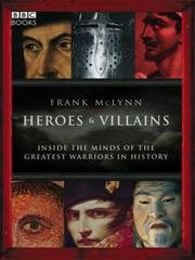 Cover of: Heroes & Villains | Frank McLynn