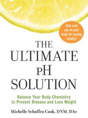 Cover of: The Ultimate pH Solution | Michelle Schoffro Cook