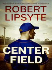 Cover of: Center Field | Robert Lipsyte