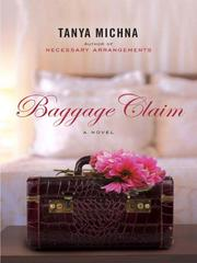 Cover of: Baggage Claim | Tanya Michna