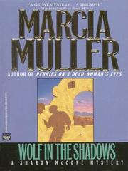 Cover of: Wolf in the Shadows | Marcia Muller
