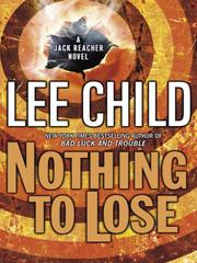 Cover of: Nothing to Lose | Lee Child