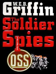 Cover of: Soldier Spies | William E. Butterworth (W.E.B.) Griffin
