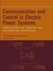 Cover of: Communication and control in electric power systems | M. Shahidehpour