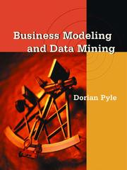 Cover of: Business Modeling and Data Mining | Dorian Pyle