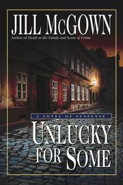 Cover of: Unlucky For Some | Jill McGown
