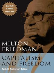 Cover of: Capitalism and Freedom | Milton Friedman