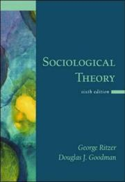 Cover of: Sociological Theory | George Ritzer, Douglas J. Goodman