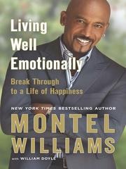 Cover of: Living Well Emotionally | Montel Williams