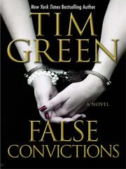 Cover of: False Convictions | Tim Green