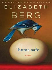 Cover of: Home Safe | Elizabeth Berg