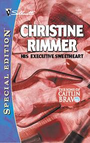 Cover of: His Executive Sweetheart | Christine Rimmer