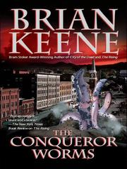 Cover of: The Conqueror Worms | Brian Keene