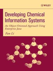 Cover of: Developing Chemical Information Systems | Fan Li
