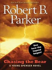 Cover of: Chasing the Bear | Robert B. Parker