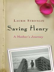 Cover of: Saving Henry | Laurie Strongin